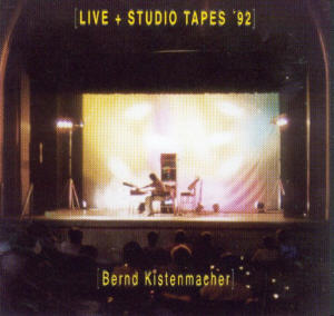Album Cover of Kistenmacher,Bernd - Live & Studio Tapes '92