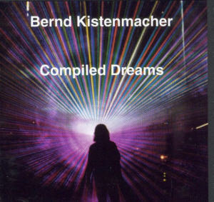 Album Cover of Kistenmacher,Bernd - Compiled Dreams