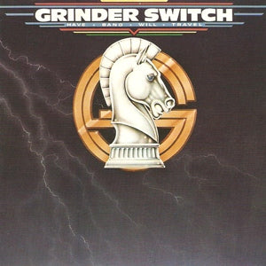 Album Cover of Grinderswitch - Have Band Will Travel