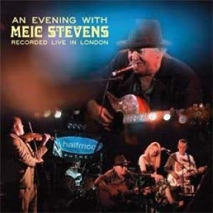 Album Cover of Stevens, Meic - An Evening With Meic Stevens - Recorded Live In London