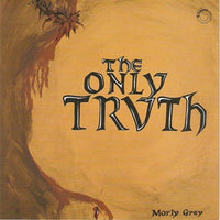 Album Cover of Morly Grey - The Only Truth