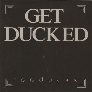Album Cover of Road Ducks - Get Ducked