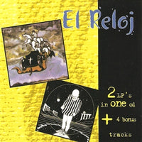 Album Cover of El Reloj - First Album & Second Album  (2 on 1 CD + Bonus)