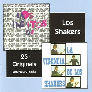 Album Cover of Los Shakers - Los Inéditos & La Vigencis De Los Shakers  (2 on 1 CD + Bonus)