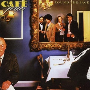Album Cover of Café Jacques - Round The Back  + Bonus