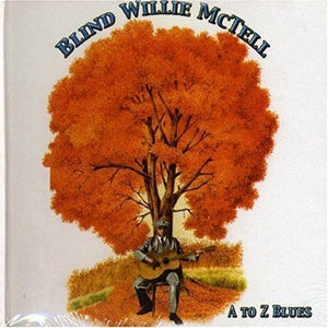 Album Cover of Blind Willie McTell - A To Z Blues