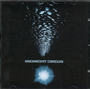 Album Cover of Midnight Circus - Midnight Circus + 2 Bonus