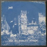 Album Cover of Jeff - Rue De Moulin Rompu  (Mini LP Sleeve-CD)