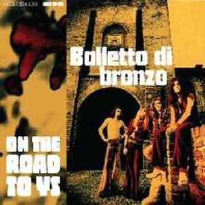 Album Cover of Balletto Di Bronzo - On The Road To Us ( LP-Reissue )
