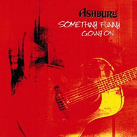 Album Cover of Ashbury - Something Funny Going On