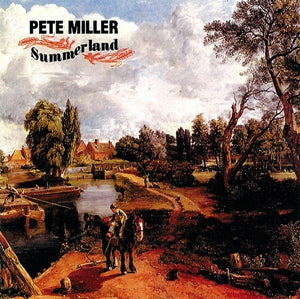 Album Cover of Miller, Pete - Summerland  (Vinyl Reissue)