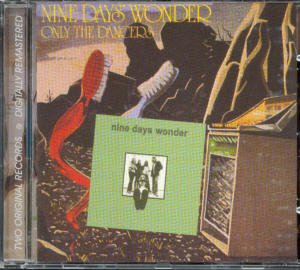 Album Cover of Nine Days Wonder - Nine Days Wonder / Only The Dancers (2 on 1 CD)