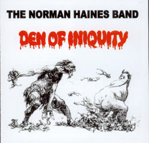Album Cover of Norman Haines Band - Den Of Iniquity