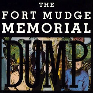 Album Cover of Fort Mudge Memorial Dump, The - The Fort Mudge Memorial Dump  (Vinyl Reissue)