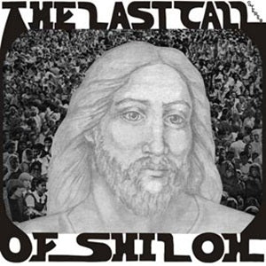 Album Cover of The Last Call Of Shiloh - The Last Call Of Shiloh  (Vinyl Reissue)
