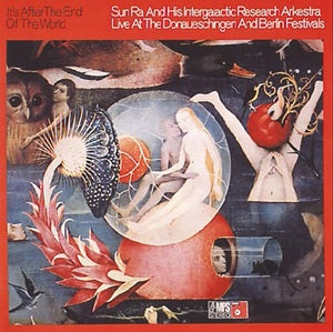 Album Cover of Sun Ra - It's After The End Of The World  (Vinyl Reissue)