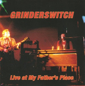 Album Cover of Grinderswitch - Live at My Father's Place