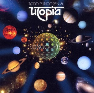 Album Cover of Todd Rundgren & Utopia - Disco Jets