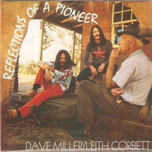 Album Cover of Dave Miller / Leith Corbett - Reflections Of A Pioneer  (Papersleeve-CD)