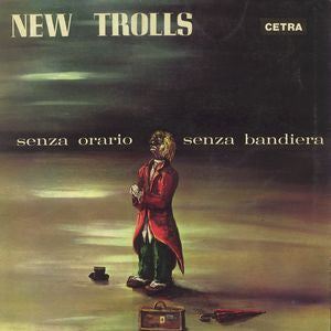 Album Cover of New Trolls - Senza Orario Senza Bandiera (Vinyl Reissue)