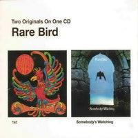Album Cover of Rare Bird - 1st & Somebody's Watching (Digipak)