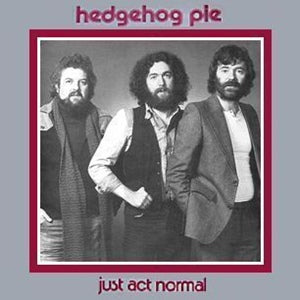 Album Cover of Hedgehog Pie - Just Act Normal (CD)