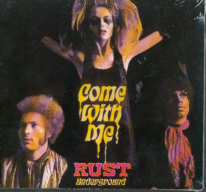 Album Cover of Rust - Come With Me (remastered)
