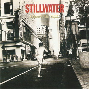 Album Cover of Stillwater - I Reserve The Right