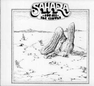 Album Cover of Sahara - For All The Clowns