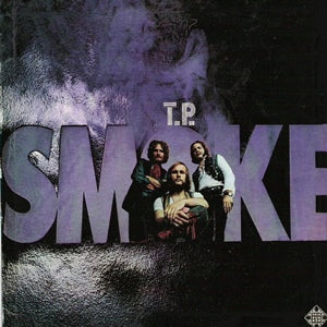 Album Cover of T.P. Smoke - T.P. Smoke  (Vinyl Reissue)