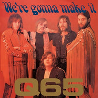 Album Cover of Q 65 - We're gonna make it  (Vinyl Reissue)