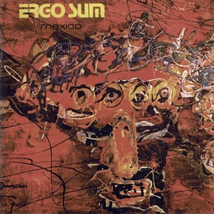 Album Cover of Ergo Sum - Mexico  (Vinyl Reissue)