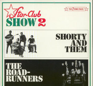 Album Cover of Shorty&Them/Roadrunners - Star Club Show 2