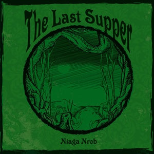 Album Cover of Last Supper, The - Niaga Nrob  (Vinyl Reissue)