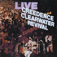 Album Cover of Creedence Clearwater Revival - Live in Europe  (Vinyl Reissue)
