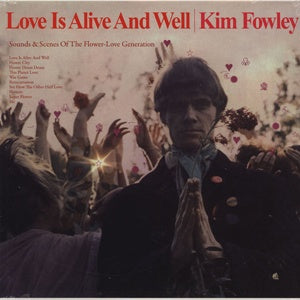 Album Cover of Fowley, Kim - Love Is Alive And Well