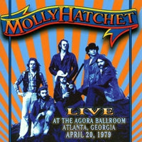 Album Cover of Molly Hatchet - Live At The Agora Ballroom Atlanta, Georgia April 20, 1979