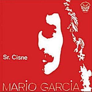 Album Cover of Mario Garcia - Sr. Cisne  (Vinyl Reissue Red Cover)