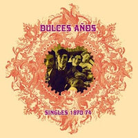 Album Cover of Dulces Anos - Singles 1970-74  (Vinyl)