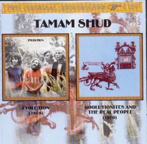 Album Cover of Tamam Shud - Evolution & Goolutionites And The Real People  (2 on 1 CD)