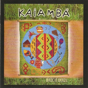 Album Cover of Kaiambá - Made In Brazil
