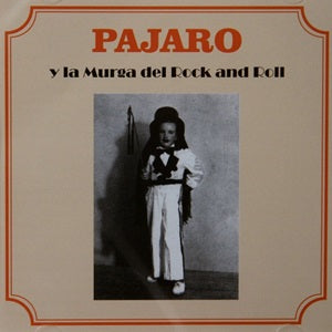 Album Cover of Pajaro - Y La Murga Del Rock And Roll