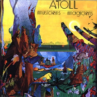 Album Cover of Atoll - Musiciens - Magiciens (Vinyl reissue)