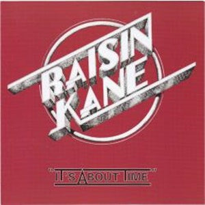 Album Cover of Raisin Kane - It's About Time