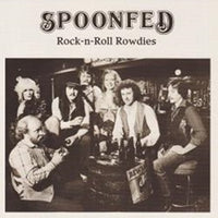 Album Cover of Spoonfed - Rock-n-Roll Rowdies