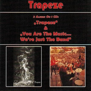 Album Cover of Trapeze - Trapeze & You Are The Music... We're Just The Band