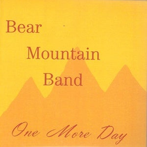 Album Cover of Bear Mountain Band - One More Day (Vinyl Reissue)