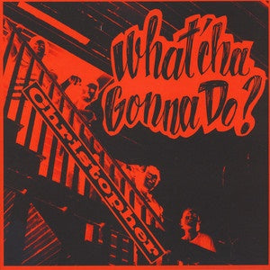 Album Cover of Christopher - What'cha Gonna Do?  (Vinyl Reissue)