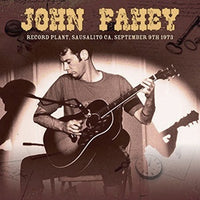 Album Cover of Fahey, John - Record Plant, Sausalito, CA, Sept. 9th 1973