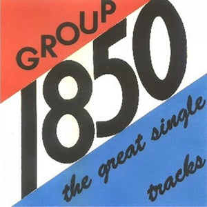 Album Cover of Group 1850 - The Great Single Tracks